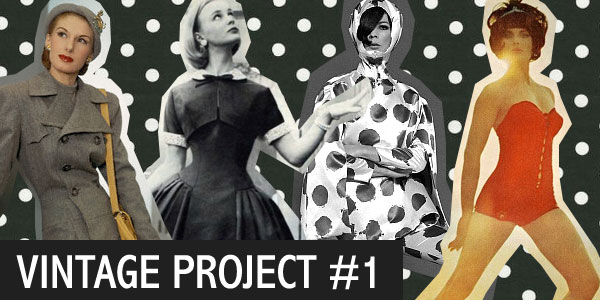 We Heart Vintage Project #1
