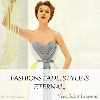 Quotes: Yves Saint Laurent on Fashion and Style