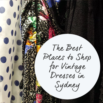 Guest Post: The Best Places to Shop for Vintage Dresses in Sydney